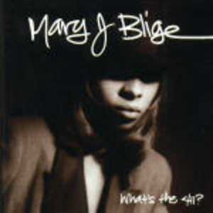 CD What's the 411? di Mary J. Blige