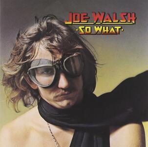 So What - CD Audio di Joe Walsh