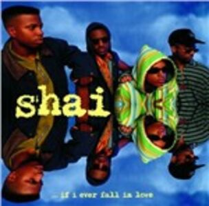CD If I Ever Fall in Love di Shai
