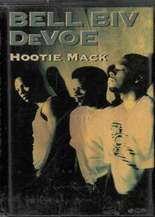 Hootie Mack (Musicassetta) - Musicassetta di Bell Biv DeVoe