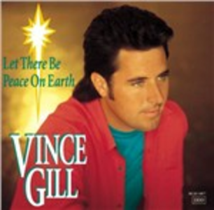 CD Let There Be Peace on Earth di Vince Gill