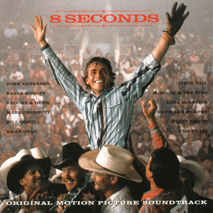 CD 8 Seconds to Glory (Colonna Sonora)