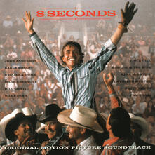 8 Seconds to Glory (Colonna sonora) - CD Audio