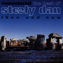 Then and Now - CD Audio di Steely Dan