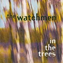 In The Trees - CD Audio di Watchmen
