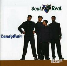 Candy Rain - CD Audio di Soul for Real