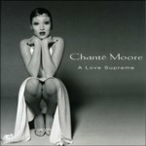 CD A Love Supreme di Chante Moore