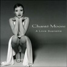 A Love Supreme - CD Audio di Chante Moore