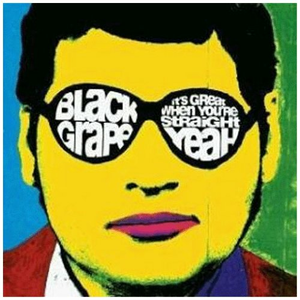 CD It's Great When You're Straight... Yeah di Black Grape