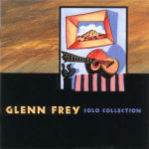 CD Solo Collection di Glenn Frey