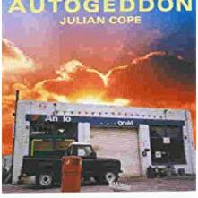 Autogeddon - CD Audio di Julian Cope