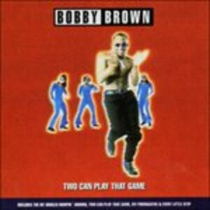 Foto Cover di Two Can Play That Game, CD di Bobby Brown, prodotto da Import
