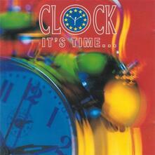It's Time - CD Audio di Clock