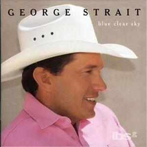 Foto Cover di Blue Clear Sky, CD di George Strait, prodotto da Mca