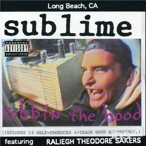 CD Robbin' the Hood di Sublime