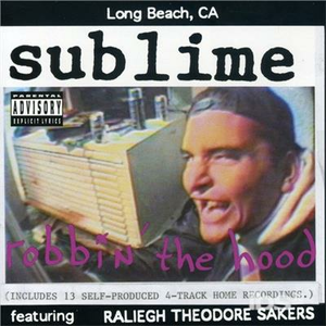 CD Robbin' the Hood di Sublime