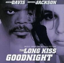 The Long Kiss Goodnight - CD Audio