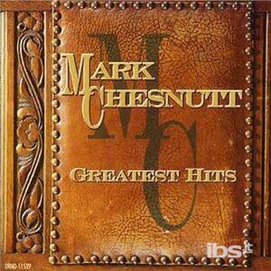 CD Greatest Hits di Mark Chesnutt