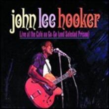 Live at Cafe Au Go Go - CD Audio di John Lee Hooker