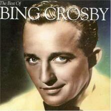 The Best of Bing Crosby - CD Audio di Bing Crosby
