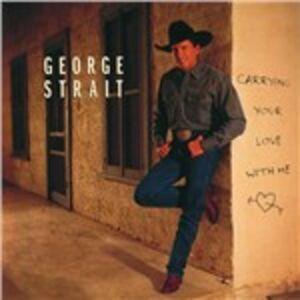 Foto Cover di Carrying Your Love with Me, CD di George Strait, prodotto da Mca