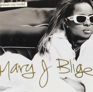 CD Share my World di Mary J. Blige