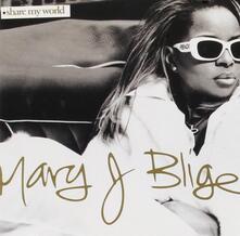 Share my World - CD Audio di Mary J. Blige