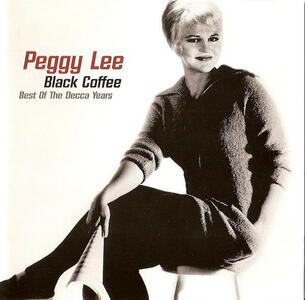 Black Coffee - CD Audio di Peggy Lee