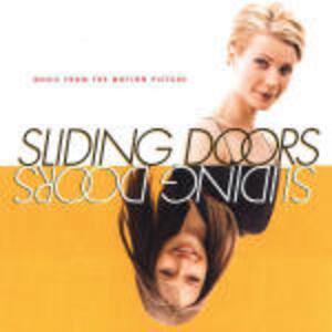 Sliding Doors (Colonna Sonora) - CD Audio
