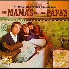 If You Can Believe Your Eyes and Ears - CD Audio di Mamas and the Papas