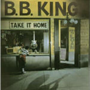 CD Take it Home di B.B. King