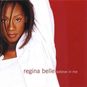 Believe in Me - CD Audio di Regina Belle