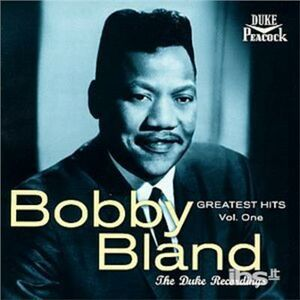 CD Greatest Hits vol.1 di Bobby Bland