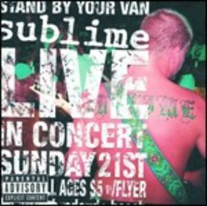 CD Live. Stand by your Van di Sublime