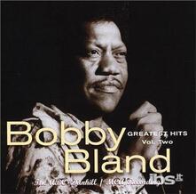 Greatest Hits vol.2 - CD Audio di Bobby Bland