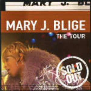 CD The Tour (Live Album) di Mary J. Blige