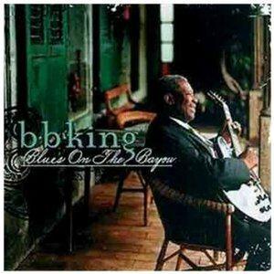 CD Blues on the Bayou di B.B. King