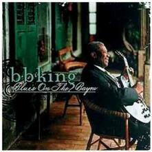 Blues on the Bayou - CD Audio di B. B. King
