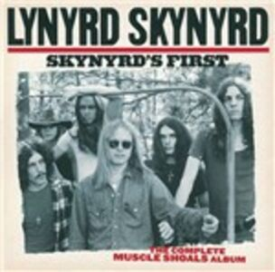 CD Skynyrd's First. The Complete Muscle Shoals Album di Lynyrd Skynyrd