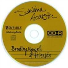 Acoustic. Bradley Nowell & Friends - CD Audio di Sublime