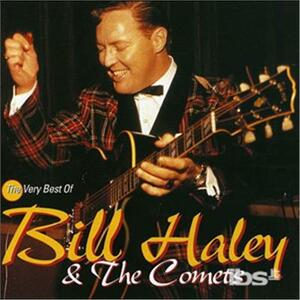 The Very Best of Bill Haley & the Comets - CD Audio di Bill Haley,Comets