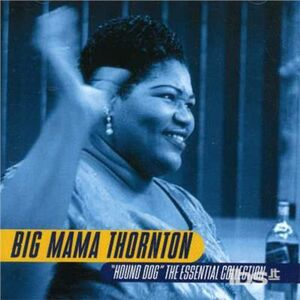 CD Houddog. Essential Collection di Big Mama Thornton