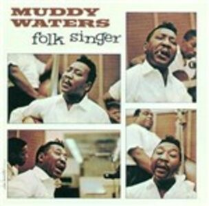 CD The Folk Singer di Muddy Waters