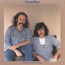 Whistling Down the Wire - CD Audio di David Crosby,Graham Nash