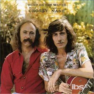 Wind on the Water - CD Audio di David Crosby,Graham Nash