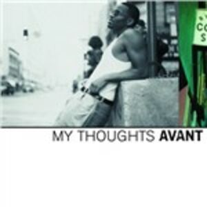 CD My Thoughts di Avant