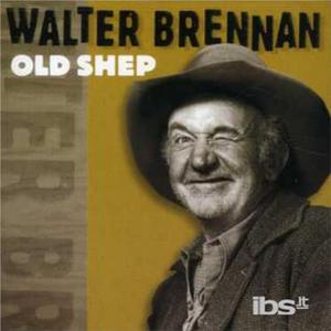 CD Old Shep di Walter Brennan