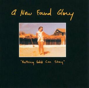 Nothing Gold Can Stay - CD Audio di New Found Glory