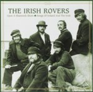 CD Upon A Shamrock Shore-Son di Irish Rovers