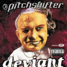 Deviant - CD Audio di Pitchshifter